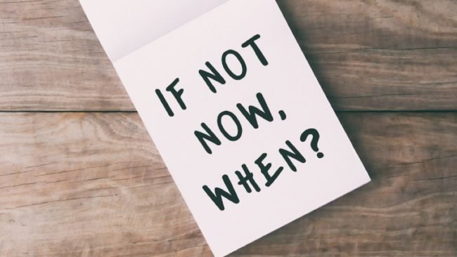 "Paper with ""If not now, when?"" printed on it."
