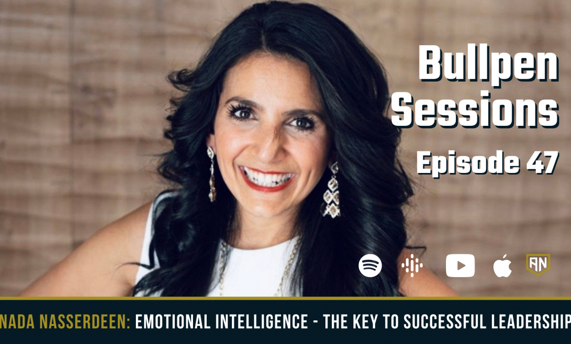 Emotional Intelligence: The Key to Successful Leadership in Today's World with Nada Nasserdeen