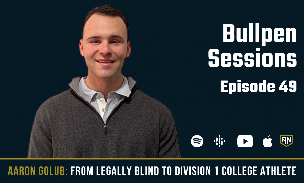 From Legally Blind to Division 1 College Ahtlete with Aaron Golub